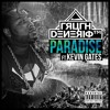 Truth Dinero - Paradise ft Kevin Gates