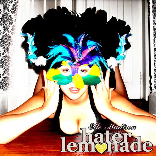 Elle Madison - Hater Lemonade