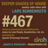 Deeper Shades Of House #467 w/ guest mix by Hyenah
