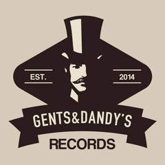 Gents & Dandy's Records - Releases