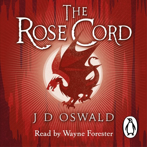 The Rose Cord by James D. Oswald (Audiobook Extract) read by Wayne Forester