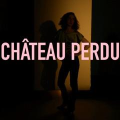 Cléa Vincent - Château Perdu (Michael Garçon Remix)