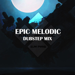 Epic Melodic Dubstep Collection (2 Hour Mix)