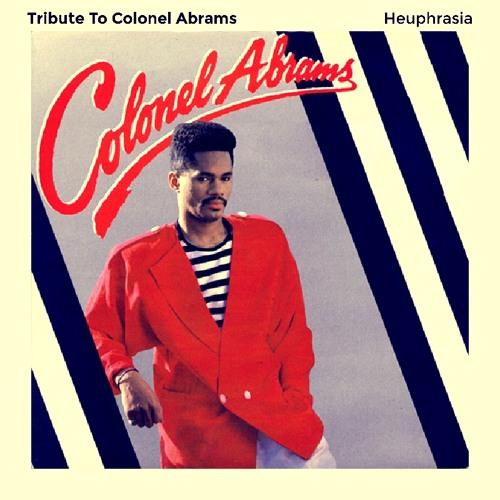 Heuphrasia - Tribute To Colonel Abrams