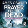 Prayer For The Dead by James Oswald (Audiobook Extract) read by Ian Hanmore