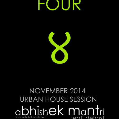 Four UrbanHouseNovember 2014 Session Ft Abhishek Mantri N De Frost