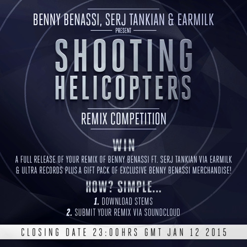 "Benny Benassi, Serj Tankian & Earmilk ""Shooting Helicopters"" Remix Competition"