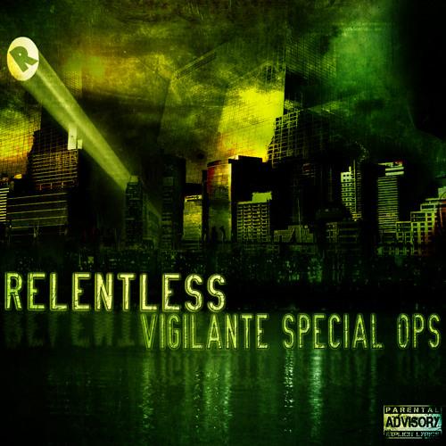 Relentless - Vigilante Special Ops