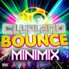 Clubland Bounce Minimix 2