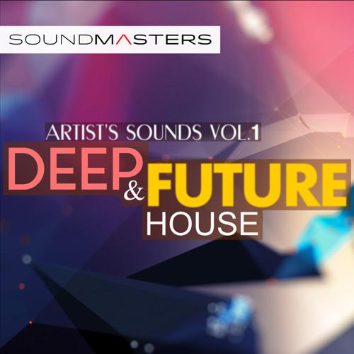 SoundMasters Artist's Sounds Vol. 1: Deep & Future House