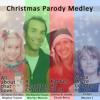 Xmas 2014: Christmas Parody Medley