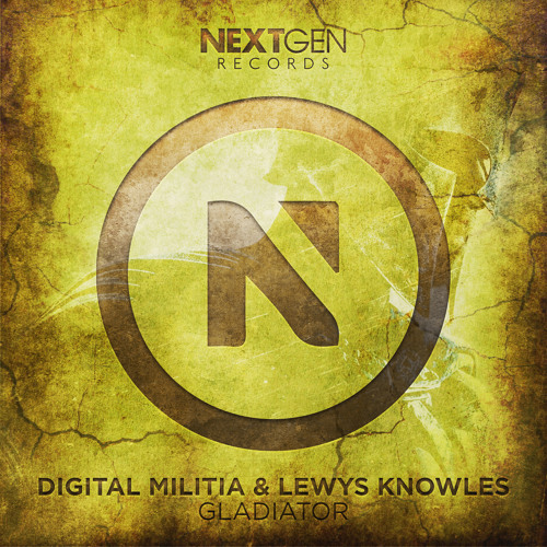 Digital Militia & Lewys Knowles - Gladiator (Original Mix)