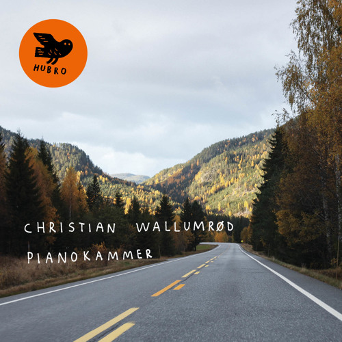 HUBROCD2542 Christian Wallumrød: Hoksang (from the album Pianokammer)