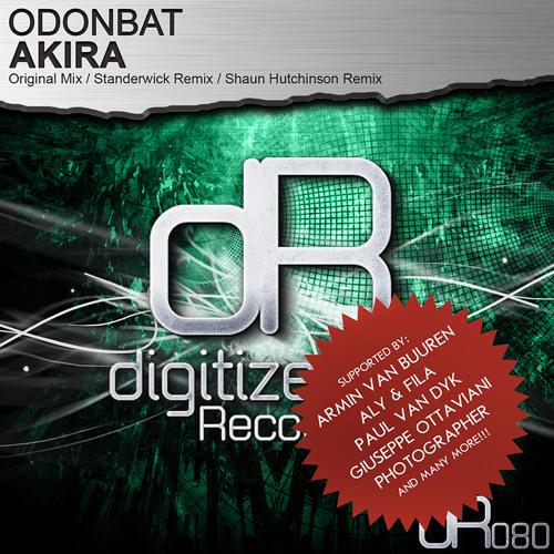 Odonbat - Akira (Original Mix) [Digitized Recordings] OUT NOW! Supported by Armin van Buuren