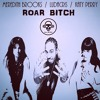 Roar Bitch (Meredith Brooks / Ludacris / Katy Perry)