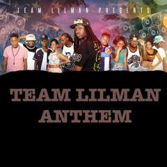 DJ LILMAN - Team Lil Man ANthem
