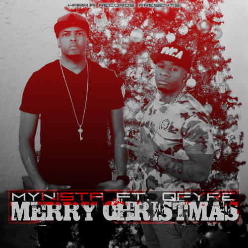 Merry Christmas Ft Qfyre [Free Download]