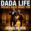 Freaks Have More Fun (Jakko Remix)