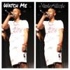 Watch Me (Whip & NaeNae)