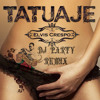 Tatuaje - Dj Party RemiX By Elvis Crespo & Bachata Heightz