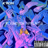 K'ron - Round Of Applause (Prod N-Soul & K'ron)