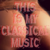 THIS IS MY CLASSICAL MUSIC BY BRUNO ROMERO DJ
