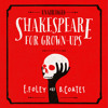 Shakespeare For Grownups by E. Foley & B. Coates (Audiobook Extract)read by Daniel Weyman