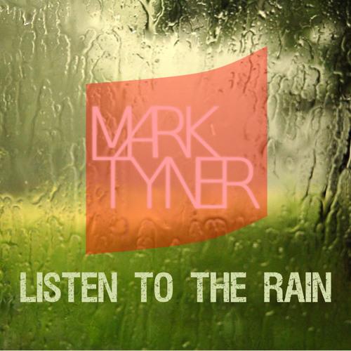 Listen To The Rain *FREE DOWNLOAD (description) *