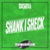 Dancehall Soldiers - Shank I Sheck #tbt #riddimmix