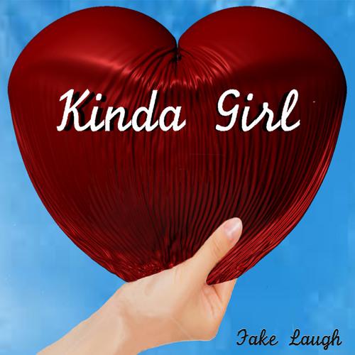 Fake Laugh - Kinda Girl