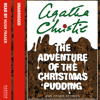 The Adventure of the Christmas Pudding: And Other Stories, By Agatha Christie, Read by Hugh Fraser