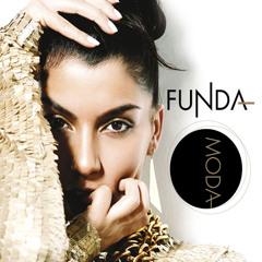 Funda - Moda ( Engin Özkan Remix  ) FULL VERSİON