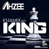 Ahzee - KING (Khamix EDIT)