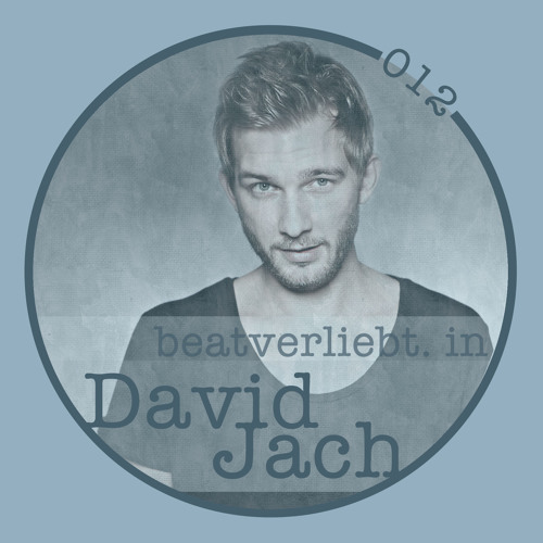 beatverliebt. in David Jach | 012