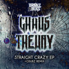 Chaos Theory - Straight Crazy (Original) - OUT NOW ON BEATPORT / TOP 100 GLITCH HOP CHARTS