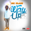 Way Up - Dre Island - [UIM Records / VPAL Music 2014]