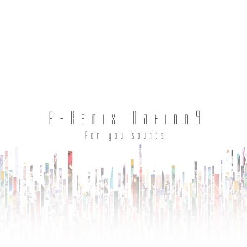 【Demo】なないろ☆ナミダ(hurce Rmx)【From A-Remix Nation 9】