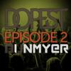 Dunmyer's Dopest - Episode 2