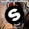 Dimitri Vegas, Like Mike & VINAI - Louder (OUT NOW)