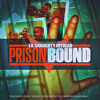 ''PRISON BOUND'' HIT SINGLE