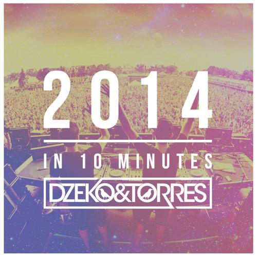 Dzeko & Torres - 2014 In 10 Minutes
