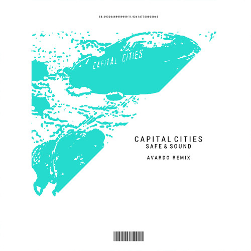 capital city safe and sound download