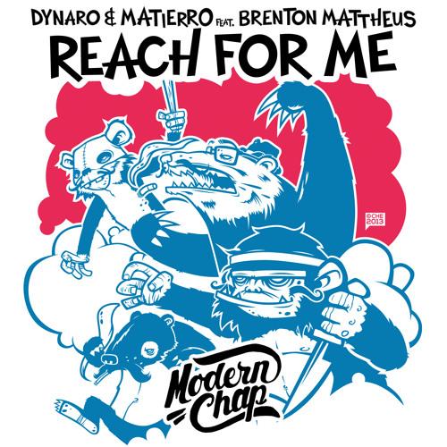 Dynaro & Matierro ft. Brenton Mattheus - Reach For Me
