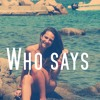 Who says - Selena Gomez (Miriam Cover)