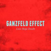 Ganzfeld Effect - Love Hope Doubt