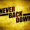 Never Back Down/Full Beat