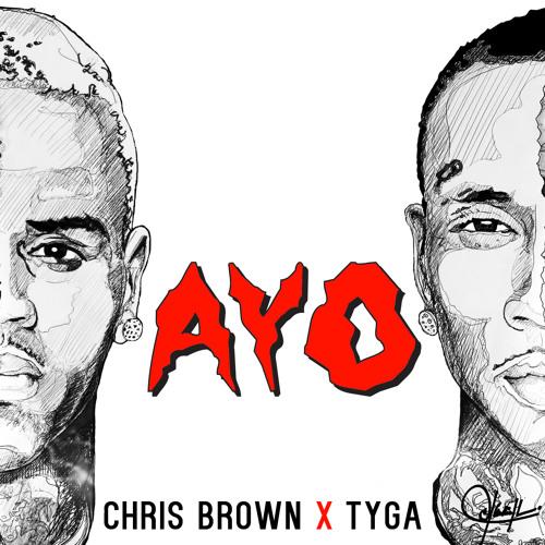 Chris Brown - Ayo Ft. Tyga