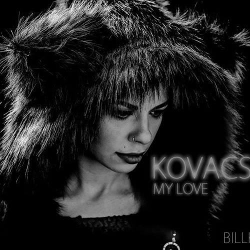 Kovacs - My Love (Billka Remix)