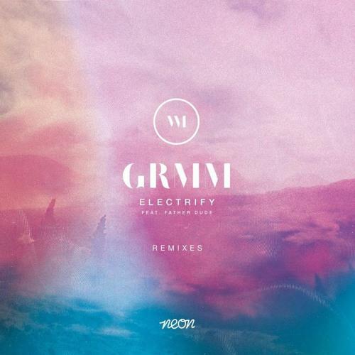 GRMM - Electrify (Mazde Remix)