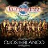 La Arrolladora Banda El Limon - Hablando En Serio [Album - Ojos en Blanco] [2015]